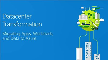 Migrating your applications, data, and workloads to Microsoft Azure - BRK2233