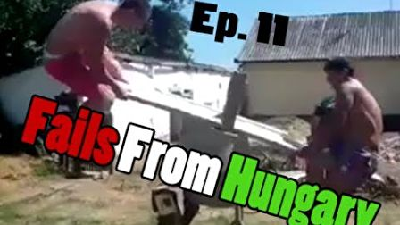 Fails From Hungary Ep.11
