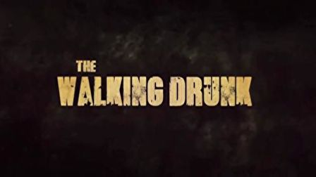 The Walking Drunk - előzetes