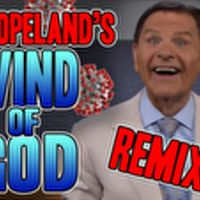 Kenneth Copeland: Wind Of God Covid-19 REMIX